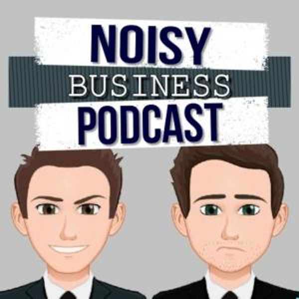 Noisy Business