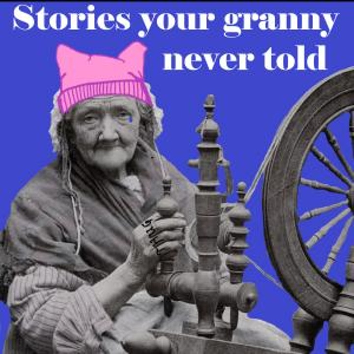 Episode image for Stories Your Granny Never Told