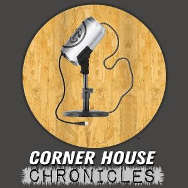 Corner House Chronicles (Repost)