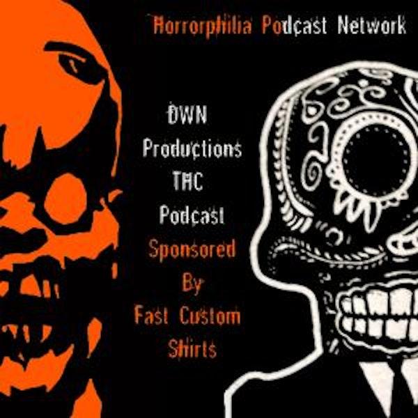 DWN'S Terrible Horror Crap Podcast