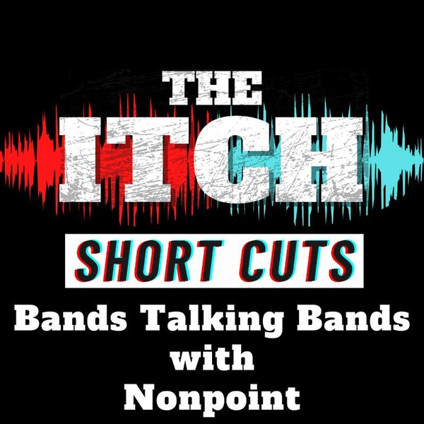 [Short Cuts] Bands Talking Bands with Nonpoint