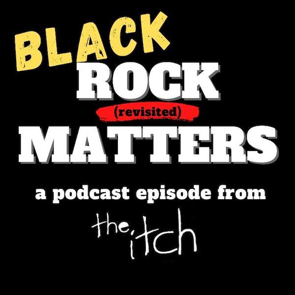 Black Rock Matters (Revisited)