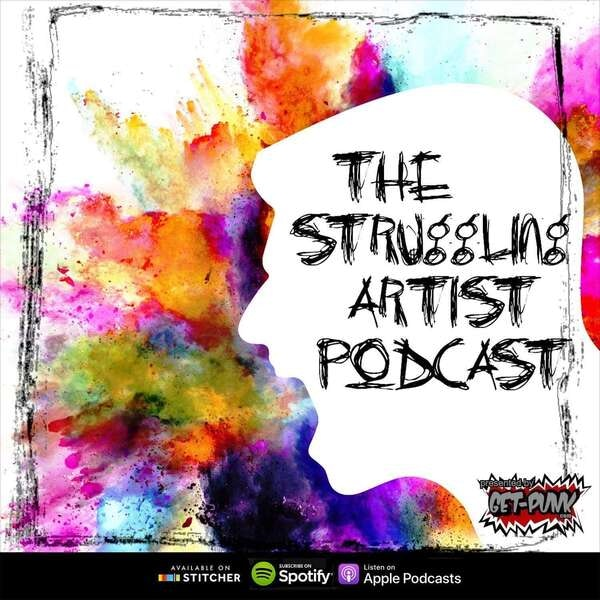 The Struggling Artist Podcast - Struggling with The Itch