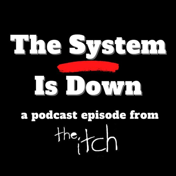 E27 The System Is Down: Music and the Toxicity of American Politics