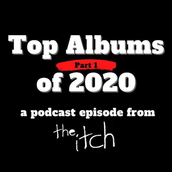 E39 Top 20 Rock Albums of 2020 (Part 1)