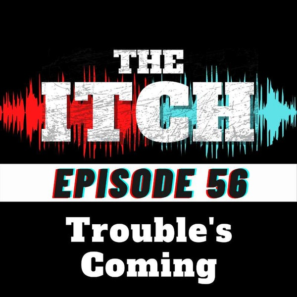 E56 Trouble's Coming: Royal Blood and the Evolving Sounds of Rock