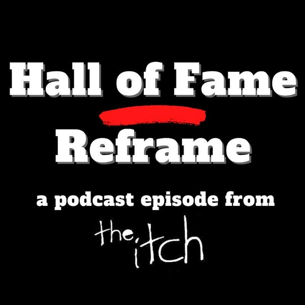 E33 Hall of Fame Reframe: The Rock and Roll Hall of Fame Class of 2020
