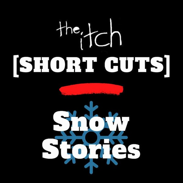 [Short Cuts] Snow Stories