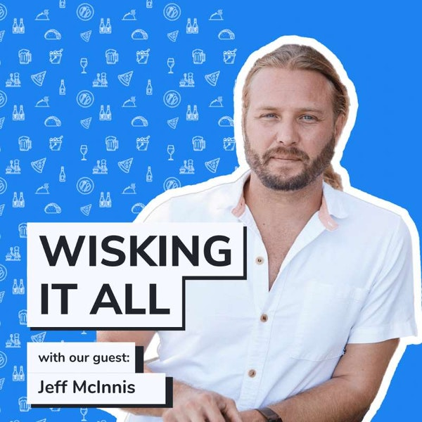 S1E9 - From Top Chef to owning multiple restaurants with Jeff McInnis