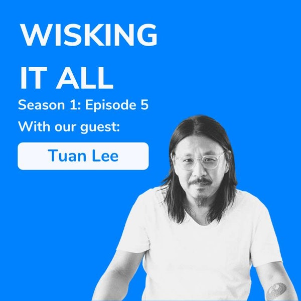 S1E5 - How to disrupt the ready to drink space with Tuan Lee