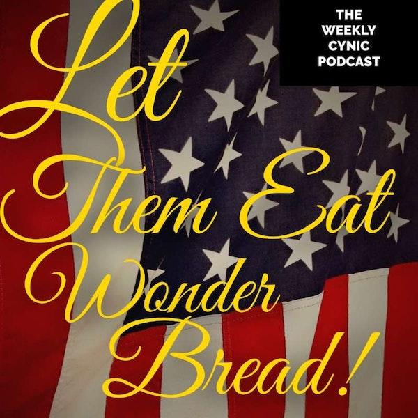 Let Them Eat Wonder Bread Image