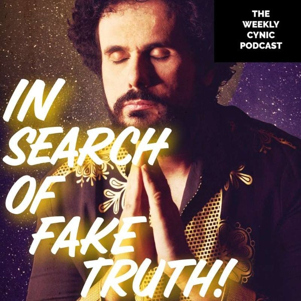 Ep.49 – In Search Of Fake Truth Image
