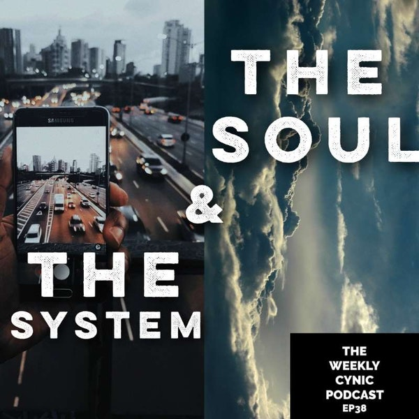 Ep.38 – The System And The Soul Image