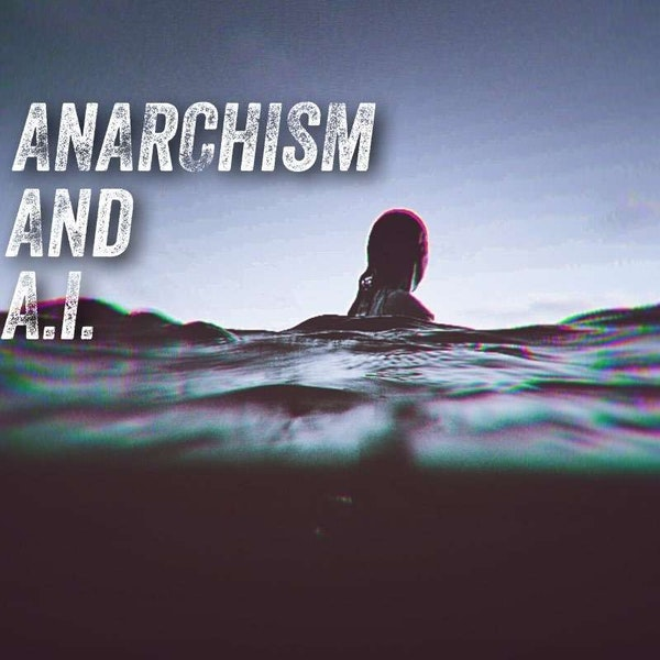 Anarchism And A.I. Image