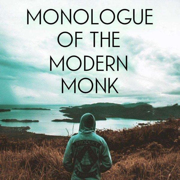 Monologue Of The Modern Monk Image
