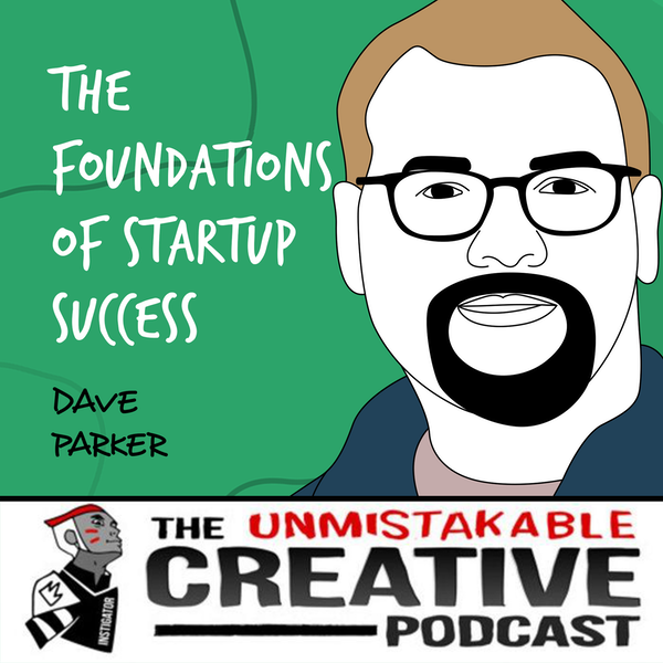 Dave Parker   The Foundations of Startup Success Image