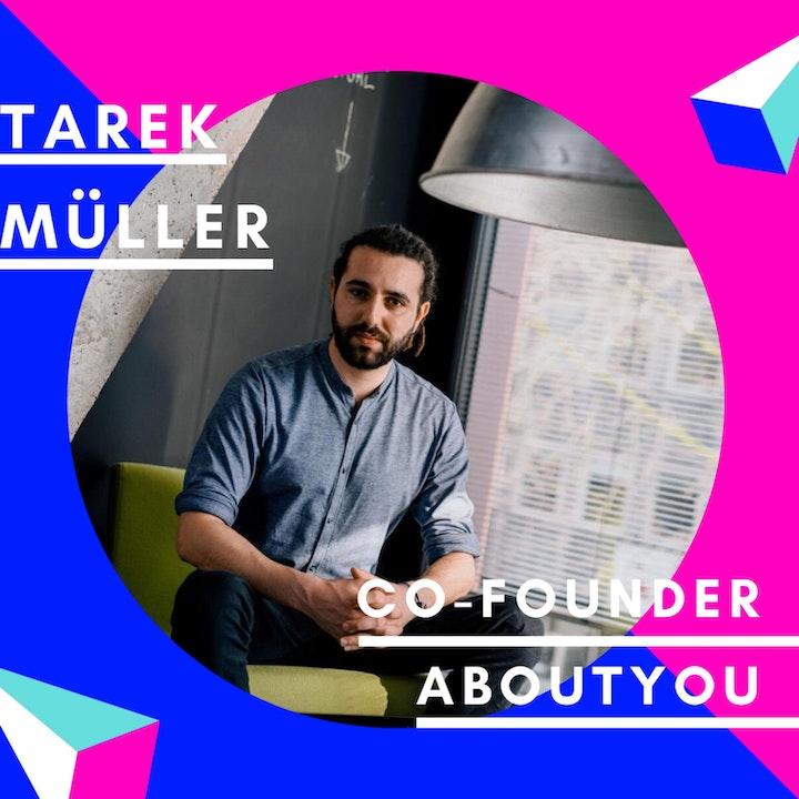 Episode image for Tarek Müller, AboutYou | Best of Jungunternehmer Podcast