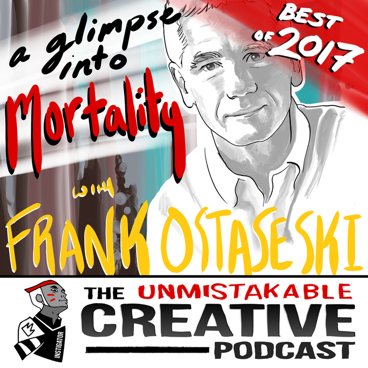 Best of 2017: A Glimpse Into Mortality with Frank Ostaseski