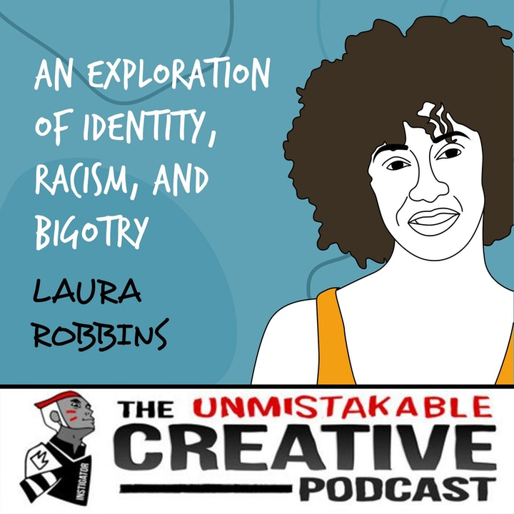 Laura Robbins | An Exploration of Identity, Racism, and Bigotry