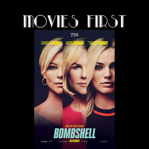 739: Bombshell (Biography, Drama) (the @MoviesFirst review) Image