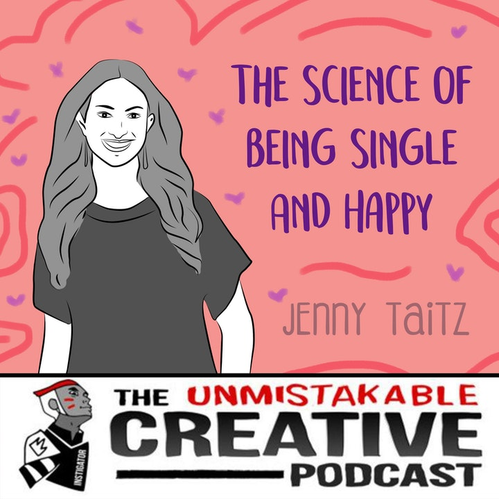 Best of 2019: Jennifer Taitz: The Science of Being Single and Happy