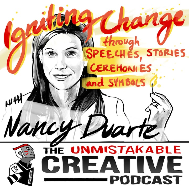 Best of: Igniting Change through Speeches, Stories, Ceremonies and Symbols with Nancy Duarte