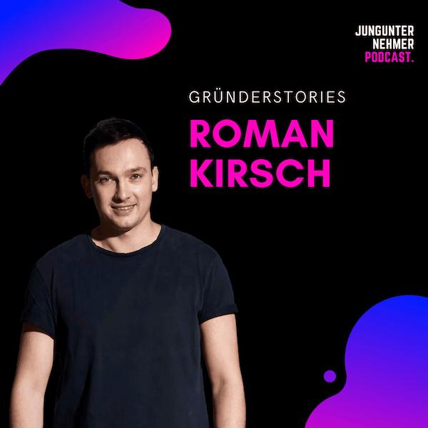 Roman Kirsch, Unternehmer & Investor | Gründerstories Image
