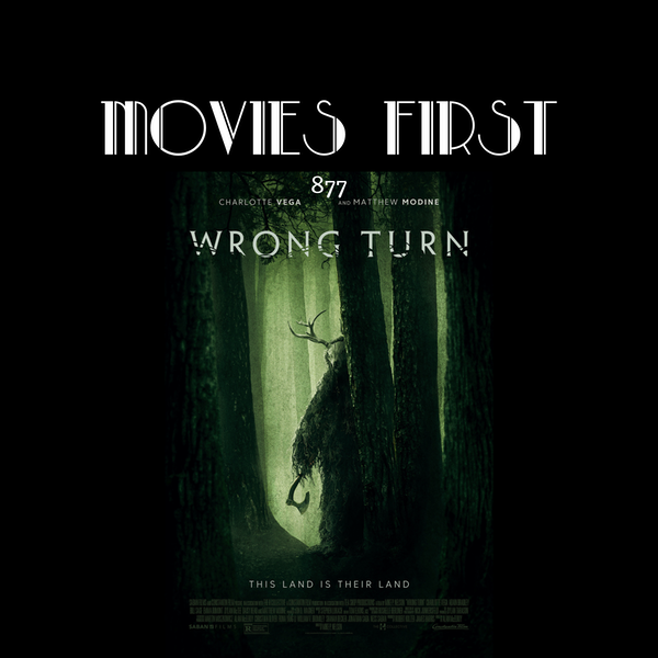 Wrong Turn (Horror, Thriller) (the @MoviesFirst review) Image