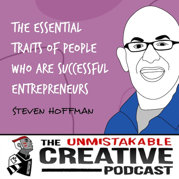 Steven Hoffman   The Essential Traits of People Who Are Successful Entrepreneurs Image