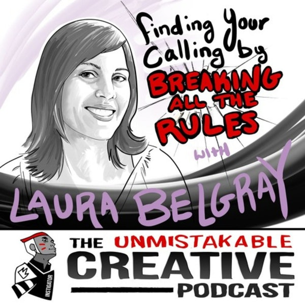 Listener Favorites: Laura Belgray | Finding Your Calling by Breaking All the Rules Image