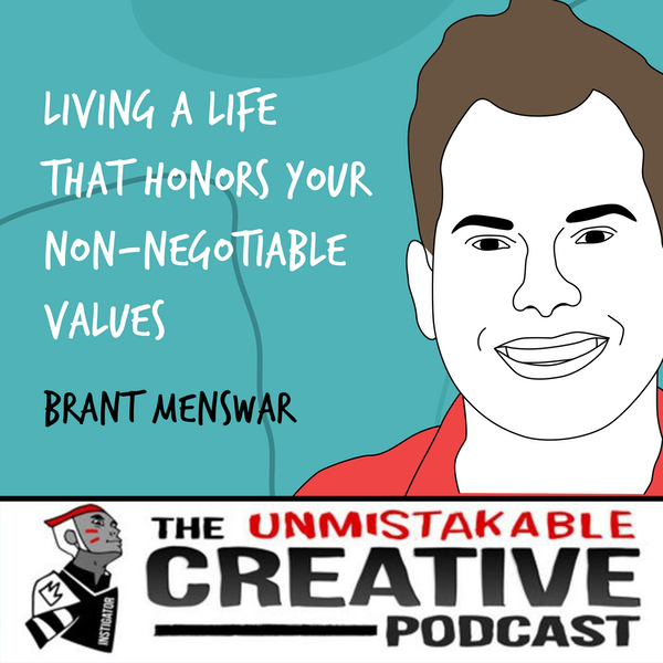 Brant Menswar | Living a Life That Honors Your Non-Negotiable Values Image