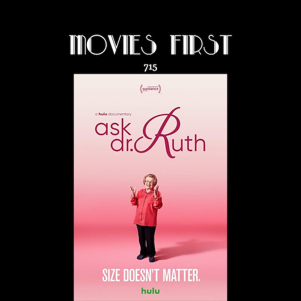 715: Ask Dr. Ruth (Documentary, Biography) (the @MoviesFirst review)