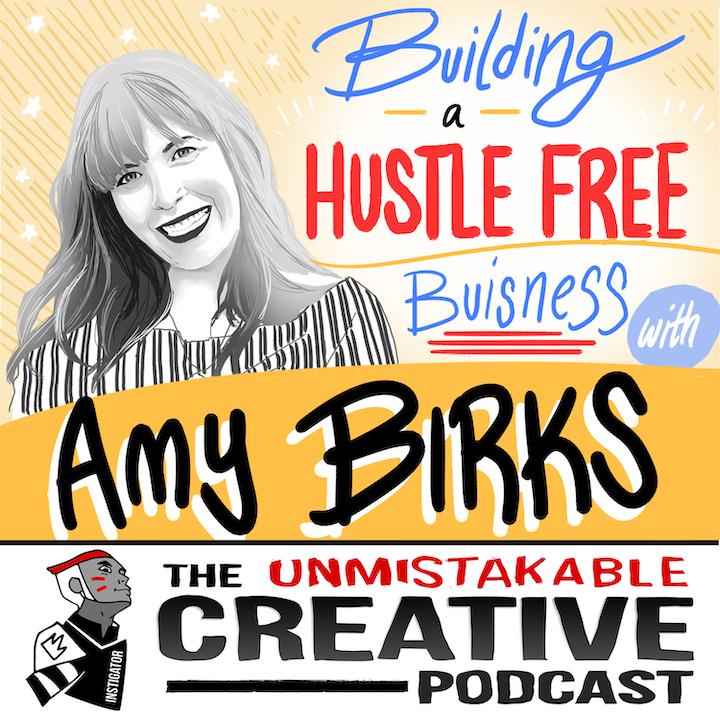 Amy Birks: Building a Hustle-Free Business