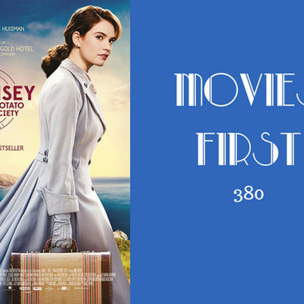 380: The Guernsey Literary and Potato Peel Pie Society - Movies First with Alex First Image