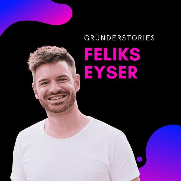 Shorts 10 | Feliks Eyser: Gründerqualitäten