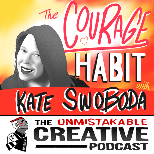 Listener Favorites: Kate Swoboda | The Courage Habit Image