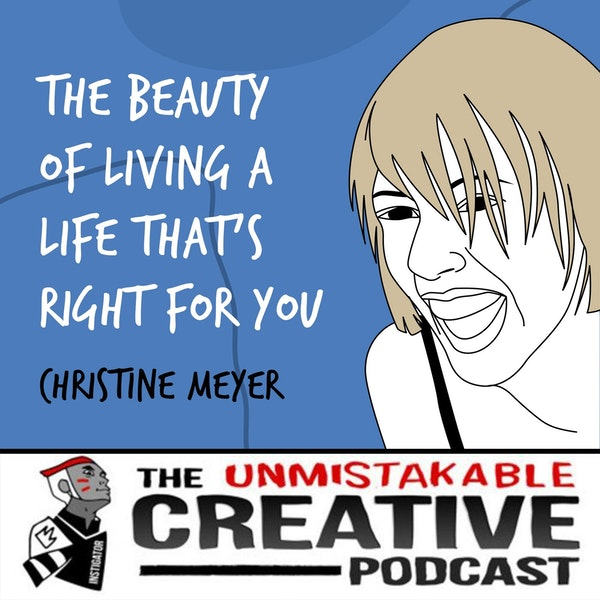 Christine Meyer | The Beauty of Living a Life That's Right For You Image