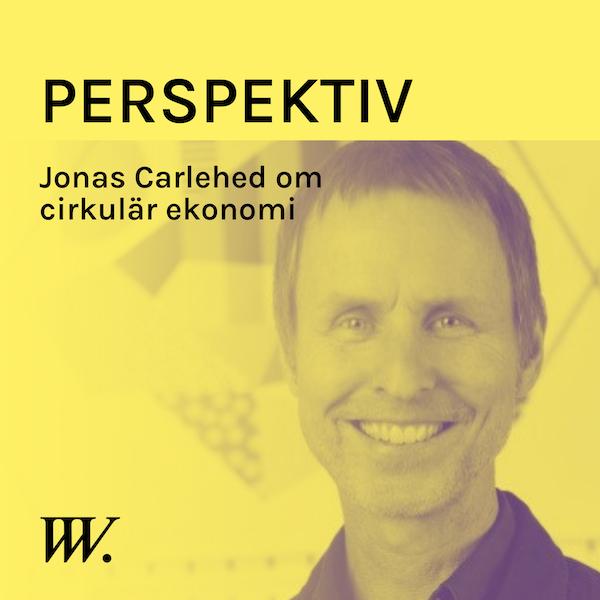 77. Cirkularitet - ett smartare sätt att konsumera - med Jonas Carlehed Image