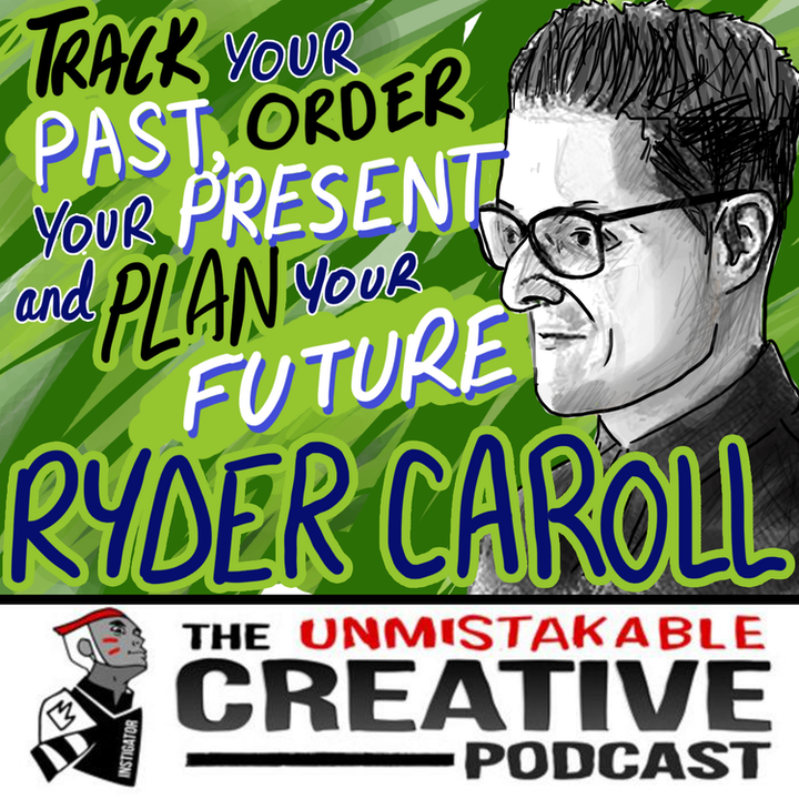 Best of 2019: Ryder Caroll: Track Your Past, Order Your Present, and Plan Your Future