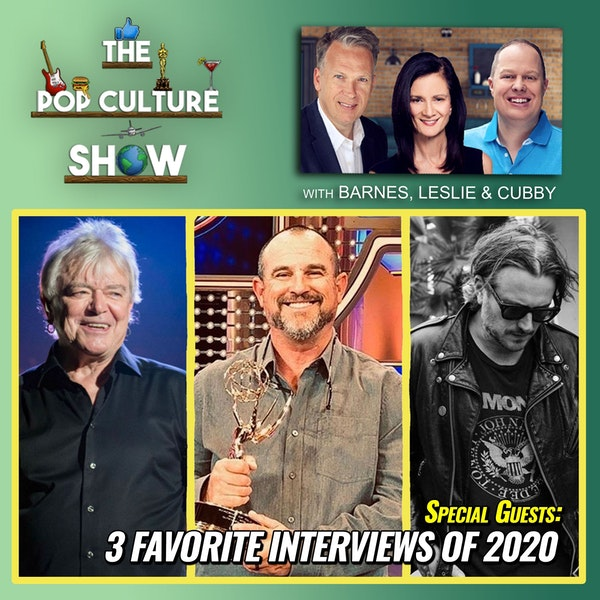 Our 3 Favorite Interviews of 2020 - An Emmy Winner, A Rocker and a Singer with 100 Million Albums Sold Image