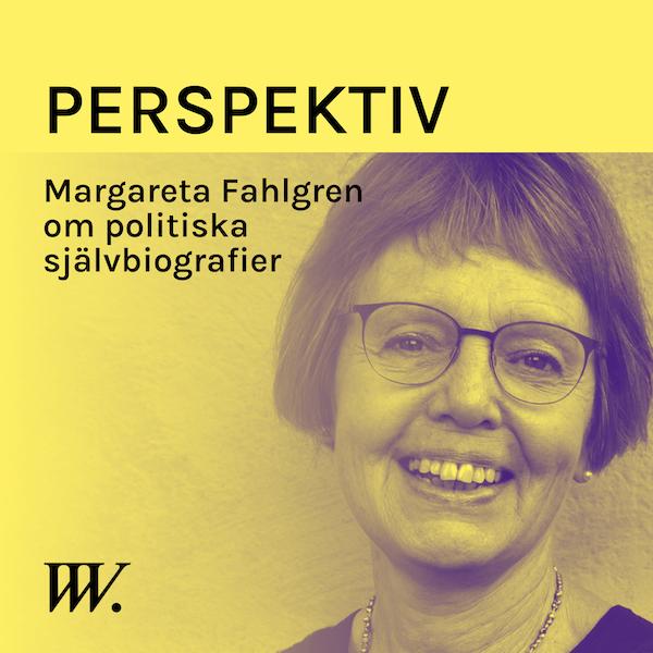 60. Politiska självbiografier - med Margareta Fahlgren Image