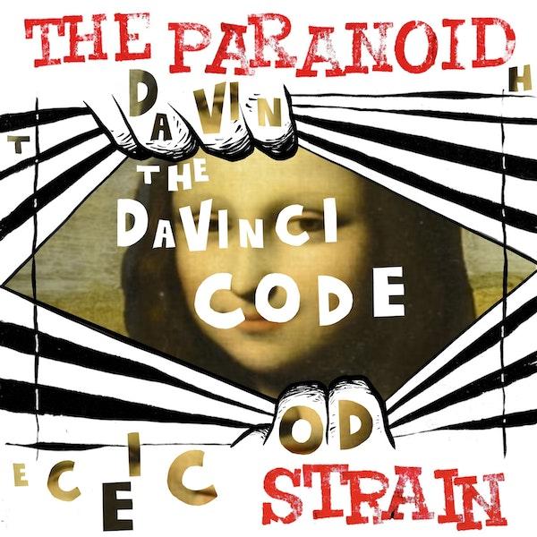 New: Secret Societies I, Part 8 - The Da Vinci Code Image