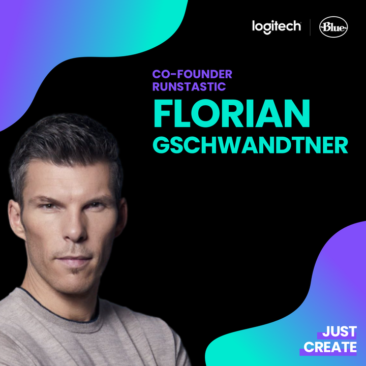 Episode image for Florian Gschwandtner, Co-Founder Runtastic & Tractive |Just Create powered by Logitech & Blue