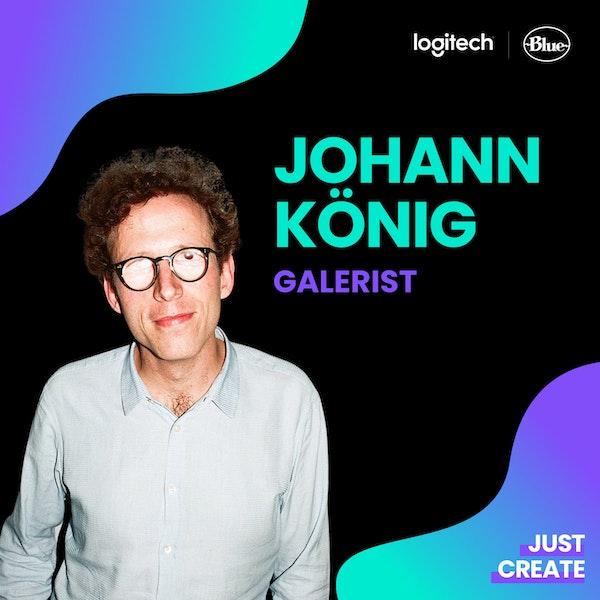 Johann König, Galerist | Just Create Image
