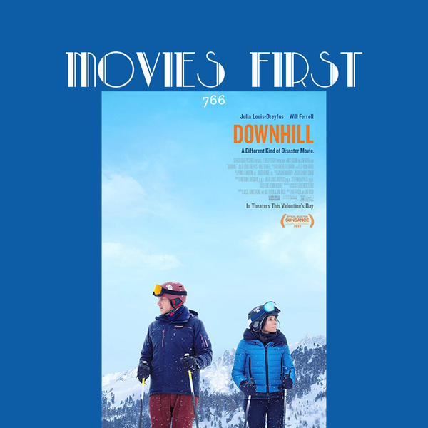 766: Downhill (Comedy, Drama) (the @MoviesFirst review) Image