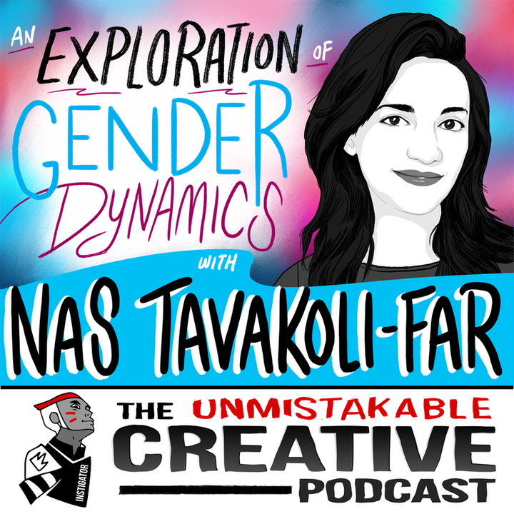Nas Tavakoli-Far: An Exploration of Gender Dynamics