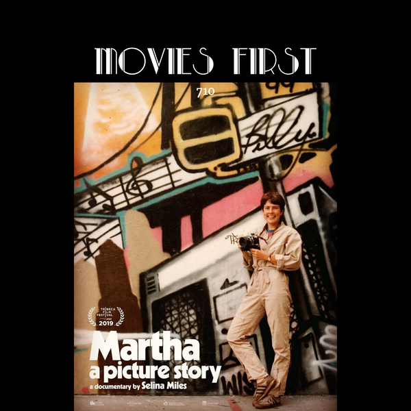 710: Martha: A Picture Story (Documentary, Biography) (the @MoviesFirst review)