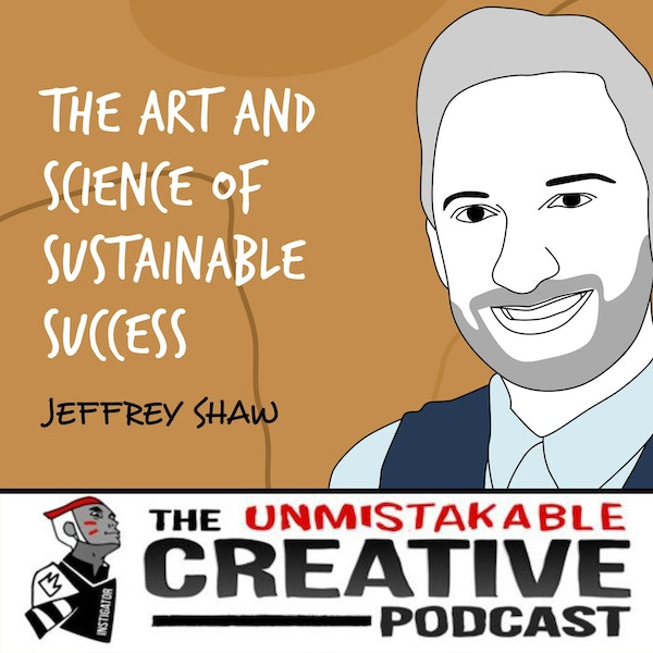 Jeffrey Shaw | The Art and Science of Sustainable Success Image