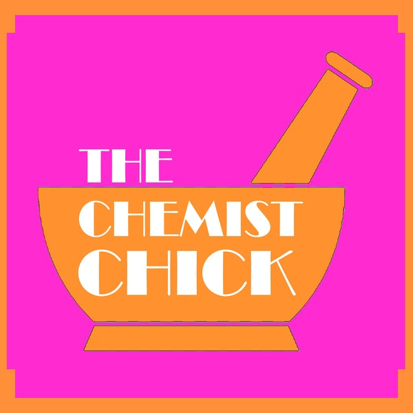 Say Hello to Helen Nichols - The Chemist Chick