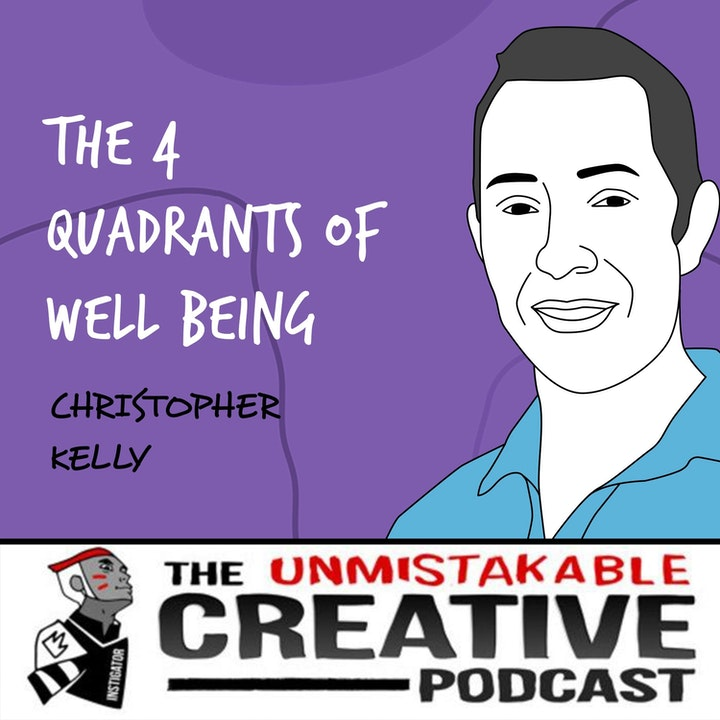 Christopher Kelley | The 4 Quadrants of Well Being